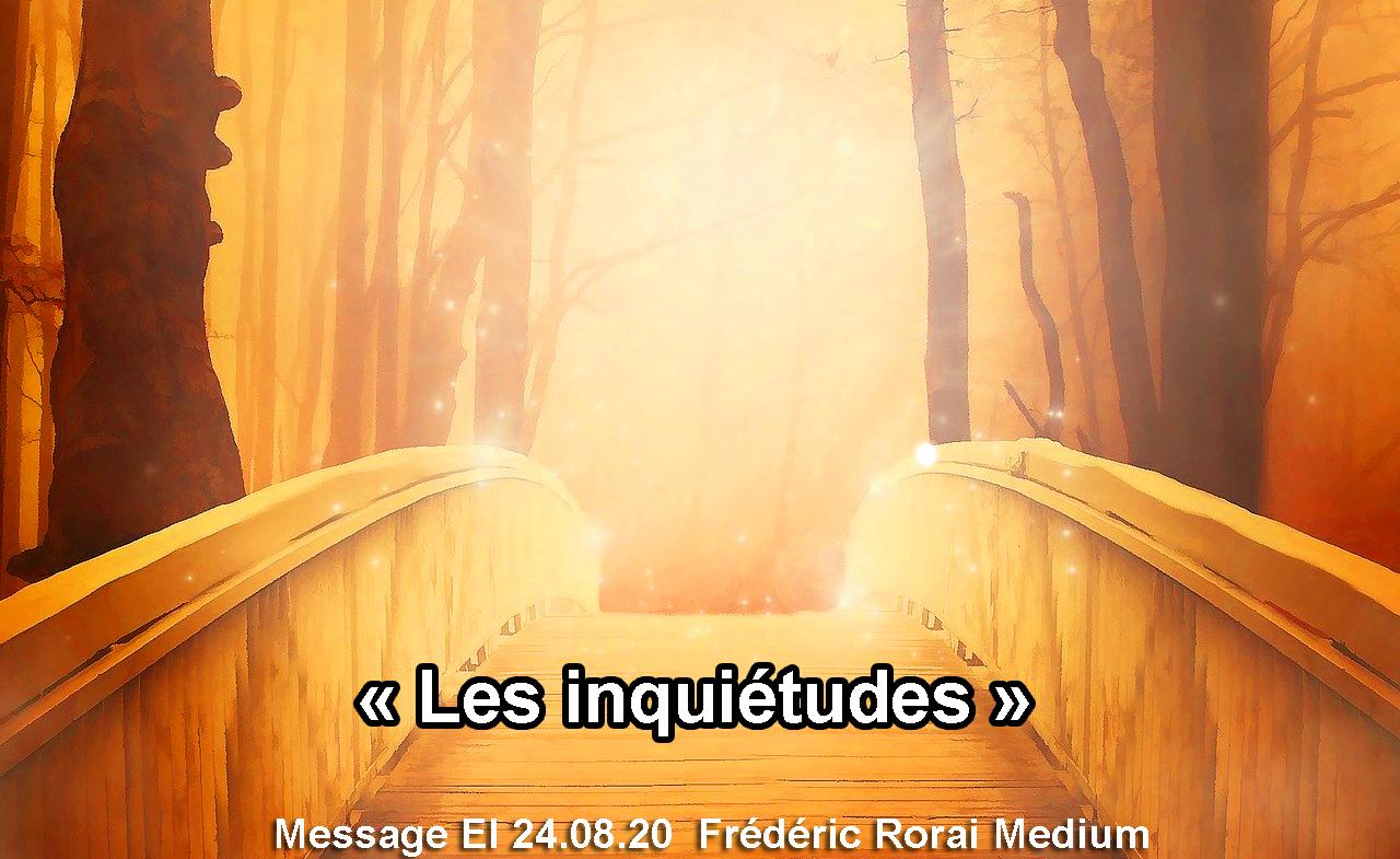 « Les inquiétudes » 24.08.20