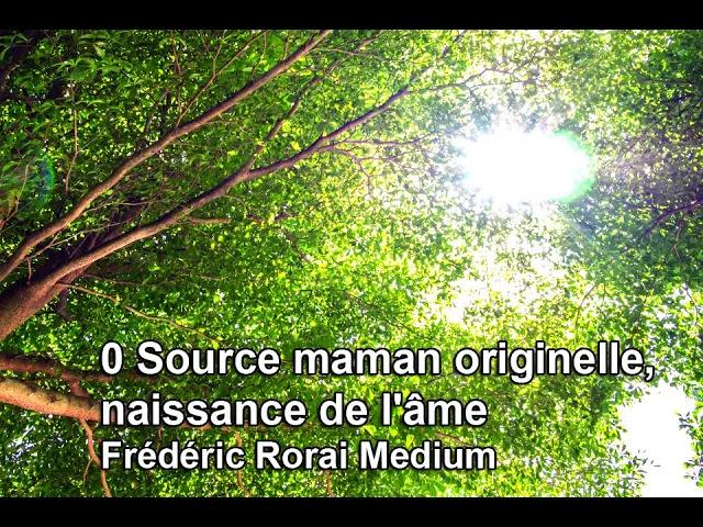 0 Source maman originelle, naissance de l'âme